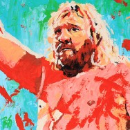 "Big John Studd - Acrylic on 24"" x 24"" wood"